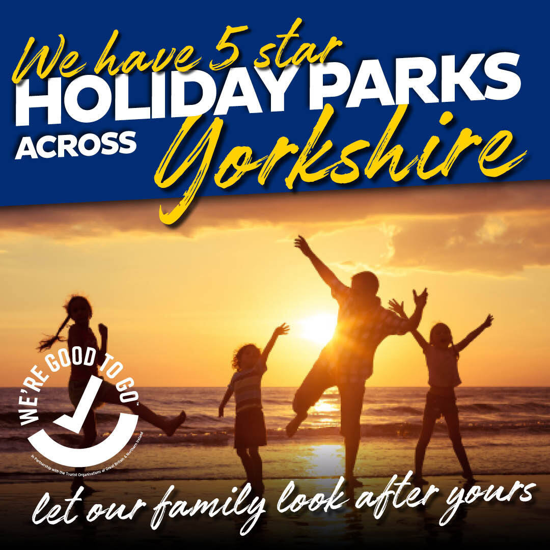 We have 5 star Holiday Parks across Yorkshire - let our family look after yours