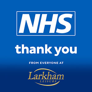NHS - Thank you from everyone at Larkham Leisure