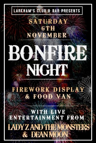 Image of BONFIRE NIGHT - With Lady Z And The Monsters & Dean Moon